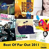 Play & Download Best of Far Out 2011 by Various Artists | Napster