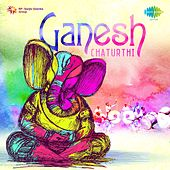 Ganesh Chaturthi by Various Artists