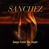 Play & Download Songs From The Heart by Sanchez | Napster