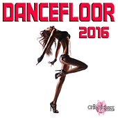 Play & Download Dancefloor 2016 by Various Artists | Napster