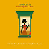 Play & Download Something About Jobim by Harry Allen | Napster