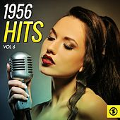 Play & Download 1956 Hits, Vol. 6 by Various Artists | Napster