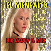 El Meneaito (Big Daddy G. Mix) by Gaby