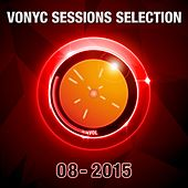 Vonyc Sessions Selection 08-2015 (Presented by Paul van Dyk) by Various Artists