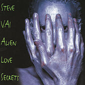 Play & Download Alien Love Secrets by Steve Vai | Napster