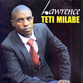 Play & Download Teti Milabe by Lawrence | Napster