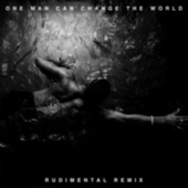 Play & Download One Man Can Change The World (Rudimental Remix) by Big Sean | Napster