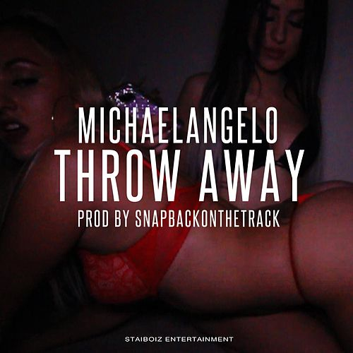 Play & Download Throw Away by Michael Angelo | Napster