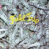 Play & Download Field Trip by Little Fevers | Napster