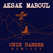 Play & Download Onze Danses Remixes by Aksak Maboul | Napster