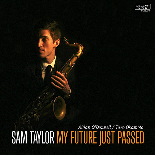 Play & Download My Future Just Passed by Sam