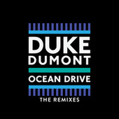Play & Download Ocean Drive by Duke Dumont | Napster