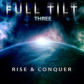 Full Tilt, Vol. 3: Rise & Conquer by Full Tilt