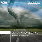 Drama: Intrigue & Danger by Various Artists