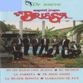 Play & Download De Nuevo Super Grupo by La Brissa | Napster