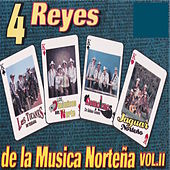 4 Reyes de la Musica Nortena Vol. 2 by Various Artists