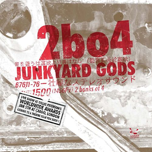 Junkyard Gods by Two Banks Of Four