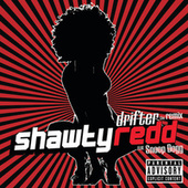 Play & Download Drifter by Shawty Redd | Napster