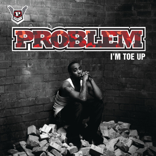 Play & Download I'm Toe Up by Problem | Napster