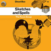 Sketches and Spells by Focus Group