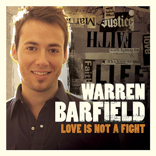 Play & Download Love Is Not A Fight by Warren Barfield | Napster