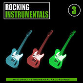 Play & Download Rocking Instrumentals, Vol. 3 by Various Artists | Napster