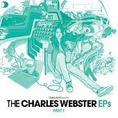 Defected Presents The Charles Webster EPs Part 1 by Various Artists