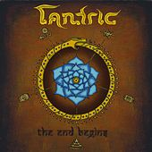 The End Begins by Tantric