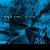Play & Download Into the Blue by Nicholas Payton | Napster