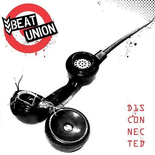 Play & Download Disconnected by Beat Union | Napster