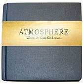Play & Download When Life Gives You Lemons, You Paint That Sh*t Gold - Standard by Atmosphere | Napster