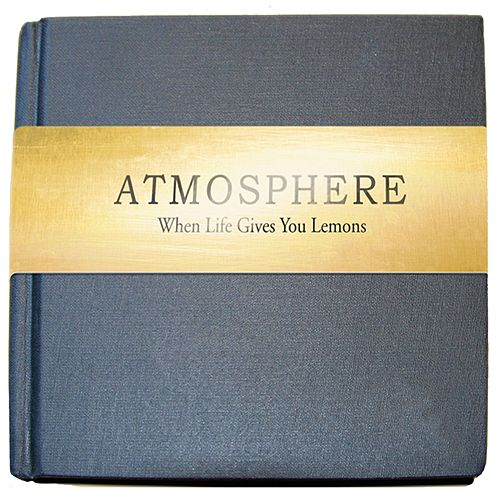 When Life Gives You Lemons, You Paint That Sh*t Gold - Standard by Atmosphere