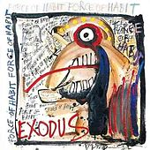Force Of Habit by Exodus
