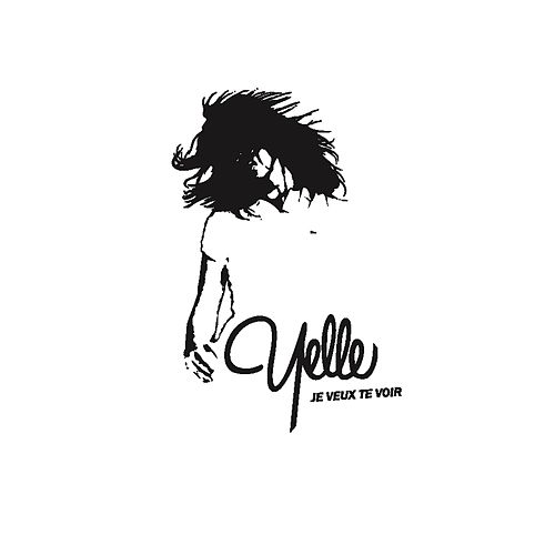 Je Veux Te Voir by Yelle