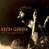 The Live Experience von Keith Green