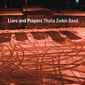 Play & Download Liars and Prayers by Thalia Zedek Band | Napster