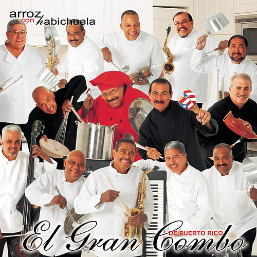 Play & Download Arroz Con Habichuela by El Gran Combo De Puerto Rico | Napster