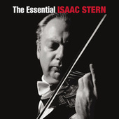 The Essential Isaac Stern by Various Artists