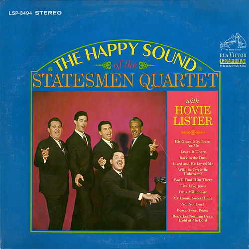 Play & Download The Happy Sound of the Statesmen Quartet with Hovie Lister by The Statesmen Quartet | Napster