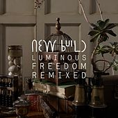 Play & Download Luminous Freedom (Remixed) by New Build | Napster