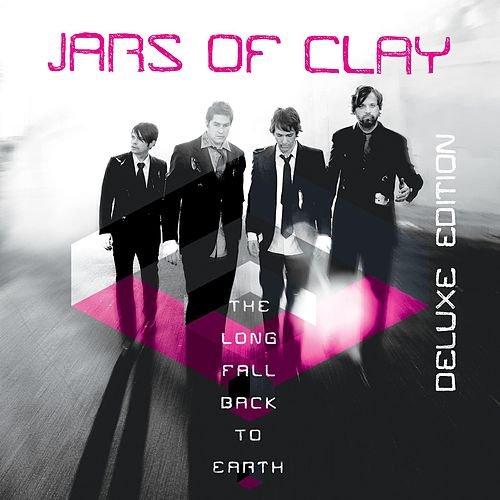 Play & Download The Long Fall Back to Earth (Deluxe Edition) by Jars of Clay | Napster