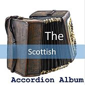 Play & Download The Scottish Accordion Album by B | Napster