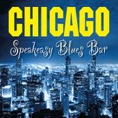 Chicago Speakeasy Blues Bar von Various Artists