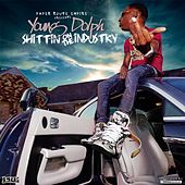 Play & Download Shittin On The Industry by Young Dolph | Napster
