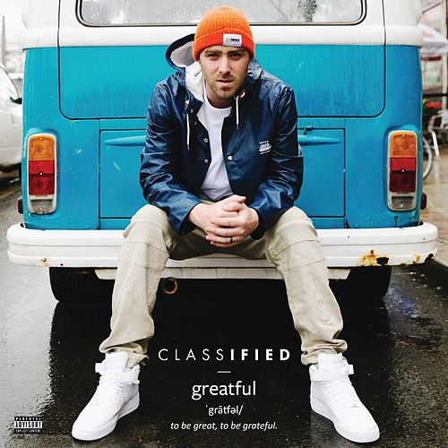 Play & Download Greatful by Classified | Napster