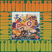 Play & Download The Garden by Silver Apples | Napster