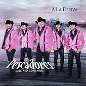 Play & Download A la Devira by Los Pescadores Del Rio Conchos | Napster