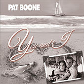 Play & Download You and I by Pat Boone | Napster