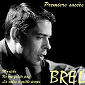 Play & Download Premiers succès by Jacques Brel | Napster