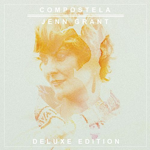 Play & Download Compostela (Deluxe Edition) by Jenn Grant | Napster